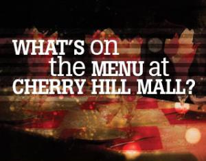 Cherry Hill Mall Restaurant Week 2013