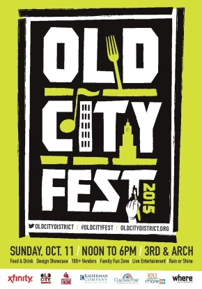 Old City District Celebrates Art And Design, Fashion And Food, Creativity And Culture At Old City Fest On Sunday, October 11,2015