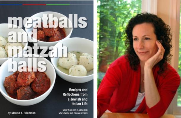 Meatballs and Matzah Balls by Marcia Friedman