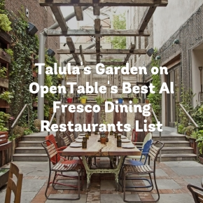 Talula's Garden Named on OpenTable's Top 100 Best Al Fresco Dining Restaurants in America for 2016