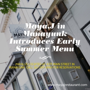Maya.J in Manayunk Introduces Early Summer Menu
