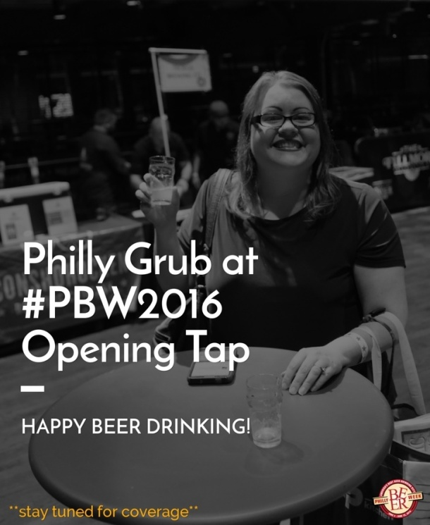 Philly Grub at Philly Beer Week Opening Tap 2016