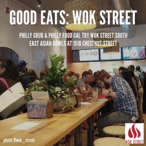 Good Eats: Wok Street in Center City