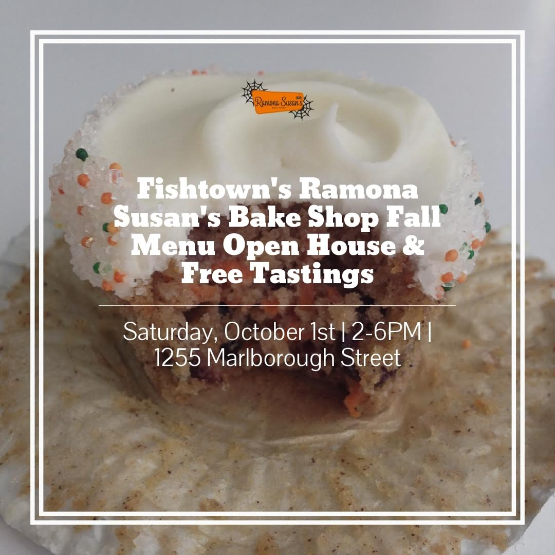 Ramona Susan's Bake Shop Fishtown Fall Menu Open House & Tasting