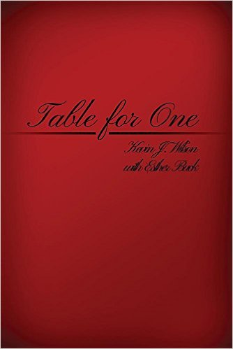Table for One by Kevin J. Wilson
