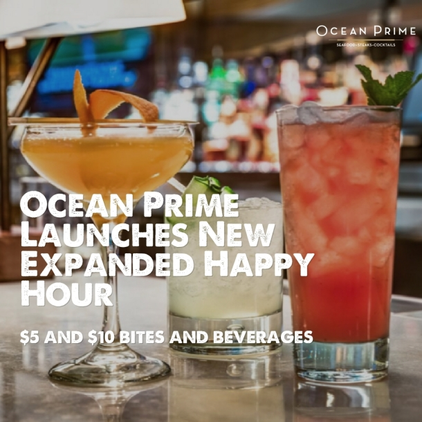 Ocean Prime Launches Expanded Happy Hou
