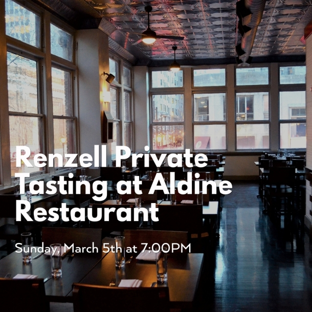 Renzell Private Tasting at Aldine