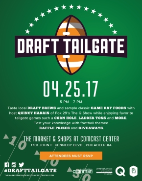 Free Beer & Game Day Food at NFL Draft Tailgate at Market & Shops at Comcast Center