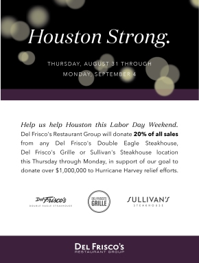 Del Frisco's Restaurant Group Supports Harvey Victims with $1 Million DonationGoal